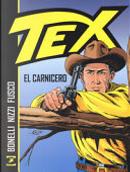 Tex El Carnicero by Claudio Nizzi, Gianluigi Bonelli