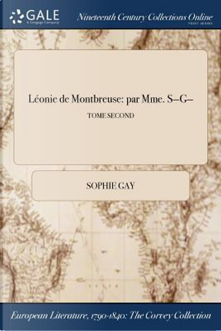 Léonie de Montbreuse by Sophie Gay