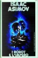 I robot e l'impero by Isaac Asimov