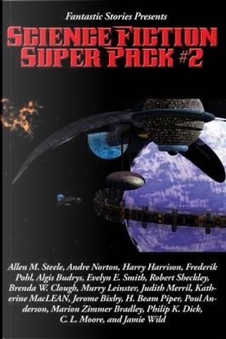 Fantastic Stories Presents by Allen M. Steele