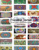Friendship Journal A Just Color! Community Collage by Anne Manera