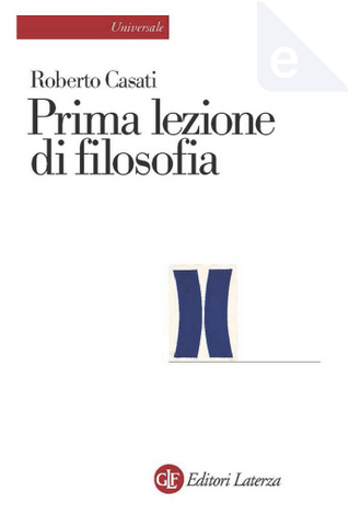 Prima lezione di filosofia by Roberto Casati