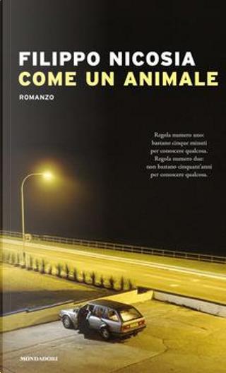 Come un animale by Filippo Nicosia