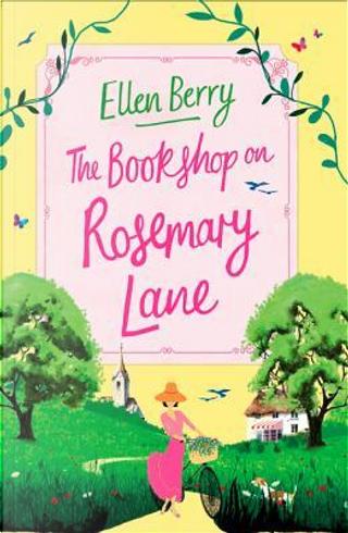 The bookshop on Rosemary LLane by Ellen Berry