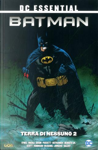 Batman - Terra di nessuno vol. 2 by Chris Renaud, Dafydd Wyn, Dennis O'Neil, John Ostrander, Larry Hama, Scott Beatty