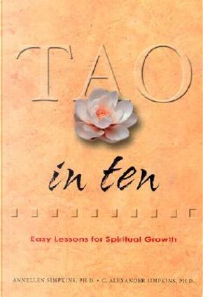 Tao in Ten by C. Alexander, Ph.D. Simpkins