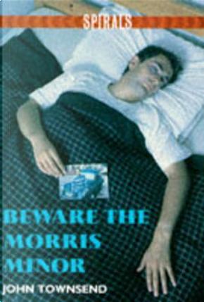 Beware the Morris Minor by John Rowe Townsend