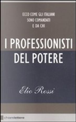 I professionisti del potere by Elio Rossi
