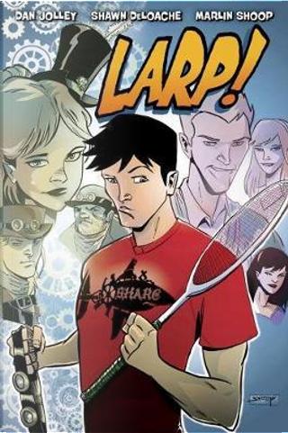 Larp! 1 by Dan Jolley
