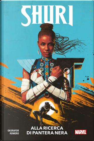 Shuri vol. 1 by Nnedi Okorafor