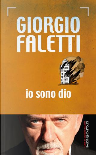 Io sono Dio by Giorgio Faletti