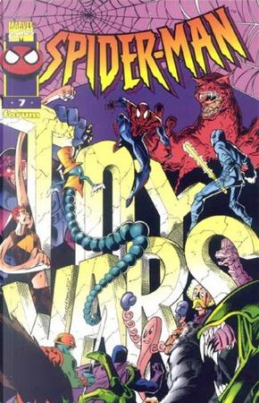Nuevo Spider-Man Vol.1 #7 (de 12) by Howard Mackie, Todd DeZago, Tom DeFalco