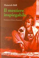 Il mestiere inspiegabile by Heinrich Böll