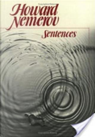 Sentences by Howard Nemerov