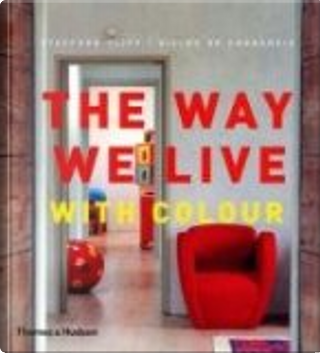 The Way We Live by Stafford Cliff, Gilles de Chabaneix