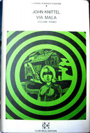 Via Mala vol.1 by John Knittel