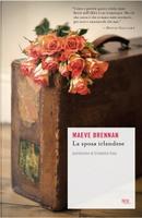 La sposa irlandese by Maeve Brennan