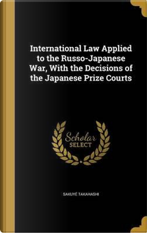 INTL LAW APPLIED TO THE RUSSO- by Sakuye Takahashi