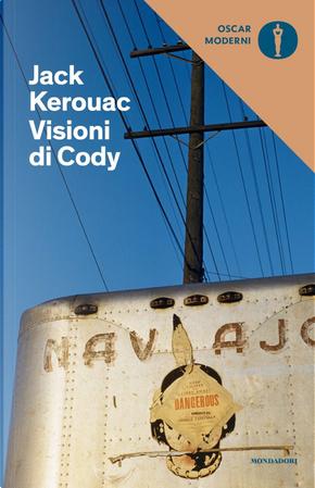 Visioni di Cody by Jack Kerouac