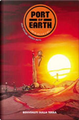 Port of Earth vol. 1 by Andrea Mutti, Zack Kaplan