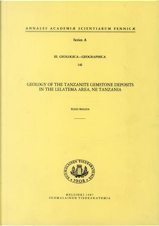 Geology of the Tanzanite Gemstone Deposits in the Lelatema Area, NE Tanzania by Elias Malisa