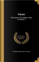 FARCES by Richard Harding 1864-1916 Davis