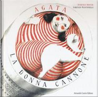 Agata, la donna cannone by Barbara Brocchi
