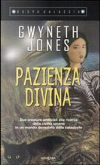 Pazienza Divina by Gwyneth Jones
