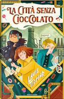 La città senza cioccolato by Lavie Tidhar