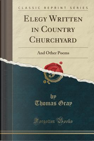 Elegy Written in Country Churchyard by Thomas Gray