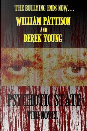 Psychotic State by William Pattison