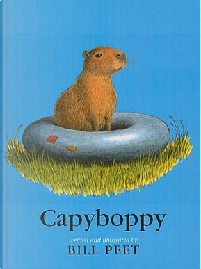 Capyboppy by Bill Peet