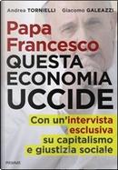 Papa Francesco by Andrea Tornielli, Giacomo Galeazzi