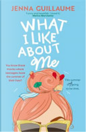 What I Like About Me by Jenna Guillaume