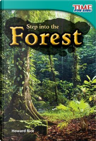 Step into the Forest by Howard Rice