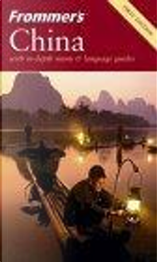 Frommer's China by Beth Reiber, Graeme Smith, J. D. Brown, Josh Chin, Michelle Sans, Peter Neville-Hadley, Sharon Owyang