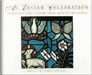 An Easter Celebration by Pamela Kennedy