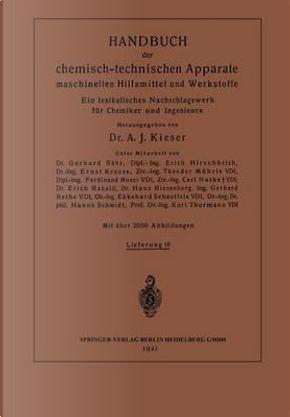 Handbuch der Chemisch-Technischen Apparate Maschinellen Hilfsmittel und Werkstoffe by Ernst Krause