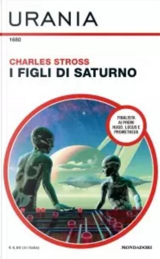 I figli di Saturno by Charles Stross