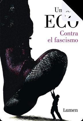 Contra el fascismo by Umberto Eco