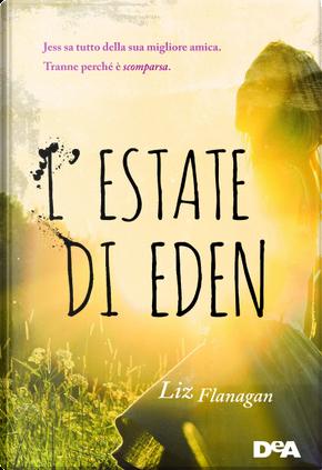 L'estate di Eden by Liz Flanagan