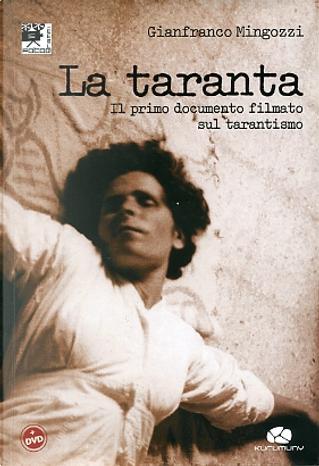 La taranta by Gianfranco Mingozzi