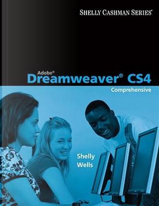 Adobe Dreamweaver CS4 by Gary B. Shelly