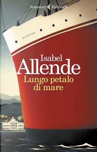 Lungo petalo di mare by Isabel Allende