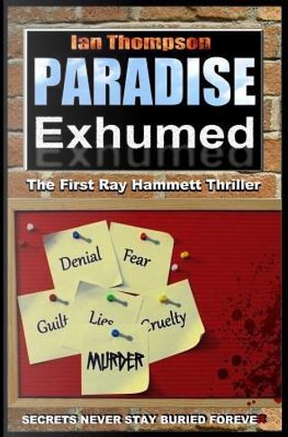 Paradise Exhumed by Ian Thompson
