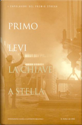 La chiave a stella by Primo Levi