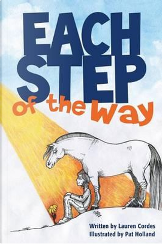 Each Step of the Way by Lauren Cordes