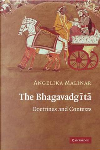 The Bhagavadgita by Angelika Malinar