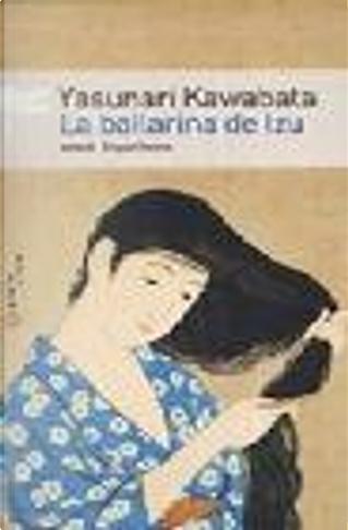 La bailarina de Izu by Yasunari Kawabata