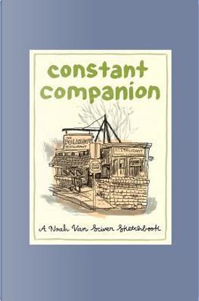 Constant Companion by Noah Van Sciver